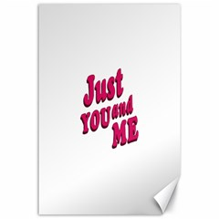 Just You and Me Typographic Statement Design Canvas 24  x 36  (Unframed)