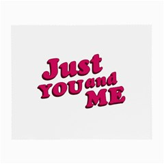 Just You And Me Typographic Statement Design Glasses Cloth (small, Two Sided)