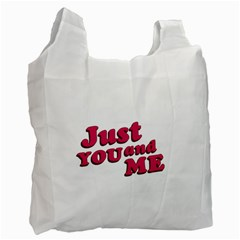 Just You and Me Typographic Statement Design White Reusable Bag (Two Sides)