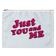 Just You And Me Typographic Statement Design Cosmetic Bag (xxl)