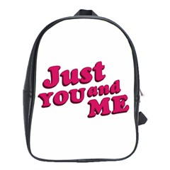 Just You And Me Typographic Statement Design School Bag (xl)