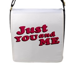 Just You and Me Typographic Statement Design Flap Closure Messenger Bag (Large)