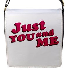 Just You And Me Typographic Statement Design Flap Closure Messenger Bag (small)