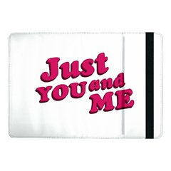 Just You And Me Typographic Statement Design Samsung Galaxy Tab Pro 10 1  Flip Case