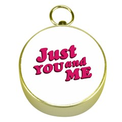 Just You And Me Typographic Statement Design Gold Compass