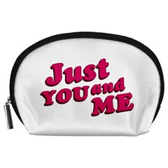 Just You And Me Typographic Statement Design Accessory Pouch (large)
