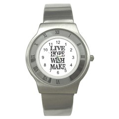 Live Hope Wish Make Stainless Steel Watch (slim)