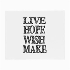 Live Hope Wish Make Glasses Cloth (Small, Two Sided)