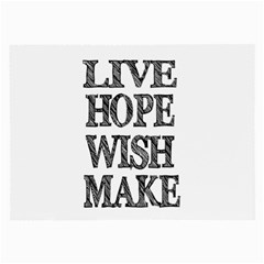 Live Hope Wish Make Glasses Cloth (large, Two Sided)