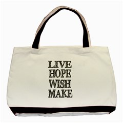 Live Hope Wish Make Twin-sided Black Tote Bag