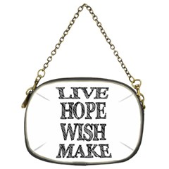 Live Hope Wish Make Chain Purse (two Sided)