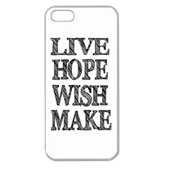 Live Hope Wish Make Apple Seamless Iphone 5 Case (clear)