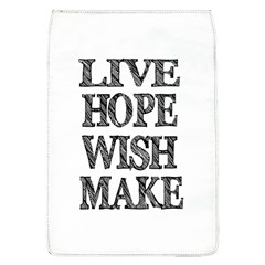 Live Hope Wish Make Removable Flap Cover (Large)