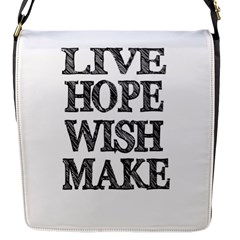 Live Hope Wish Make Flap Closure Messenger Bag (small)