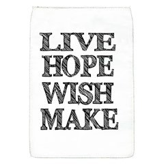 Live Hope Wish Make Removable Flap Cover (Small)