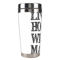 Live Hope Wish Make Stainless Steel Travel Tumbler
