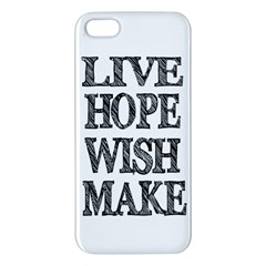 Live Hope Wish Make Iphone 5s Premium Hardshell Case