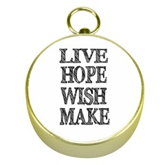 Live Hope Wish Make Gold Compass