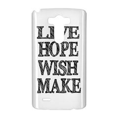 Live Hope Wish Make LG G3 Hardshell Case