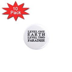 Level One Earth 1  Mini Button Magnet (10 pack)