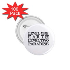 Level One Earth 1.75  Button (100 pack)