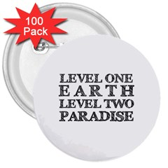 Level One Earth 3  Button (100 Pack)
