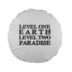 Level One Earth 15  Premium Round Cushion