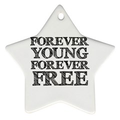 Forever Young Star Ornament