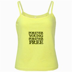 Forever Young Yellow Spaghetti Tank