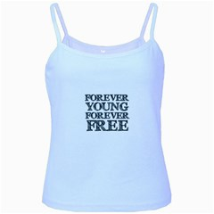 Forever Young Baby Blue Spaghetti Tank