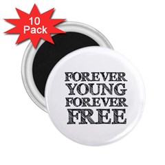 Forever Young 2.25  Button Magnet (10 pack)