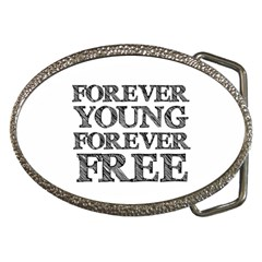Forever Young Belt Buckle (oval)