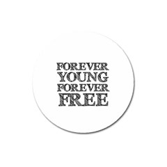 Forever Young Magnet 3  (Round)