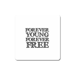 Forever Young Magnet (square)
