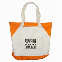 Forever Young Accent Tote Bag
