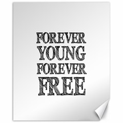 Forever Young Canvas 16  X 20  (unframed)