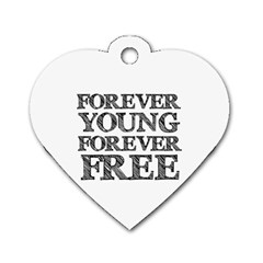 Forever Young Dog Tag Heart (one Sided)