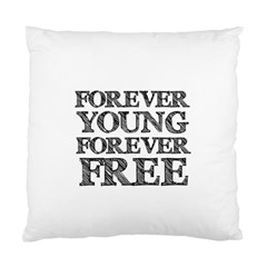 Forever Young Cushion Case (single Sided)