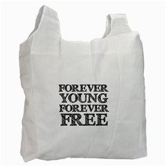 Forever Young White Reusable Bag (One Side)