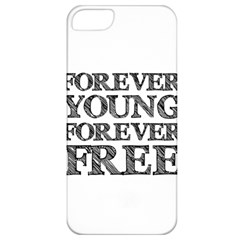 Forever Young Apple Iphone 5 Classic Hardshell Case