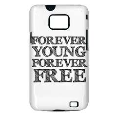 Forever Young Samsung Galaxy S II i9100 Hardshell Case (PC+Silicone)
