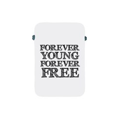 Forever Young Apple Ipad Mini Protective Sleeve
