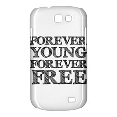Forever Young Samsung Galaxy Express I8730 Hardshell Case