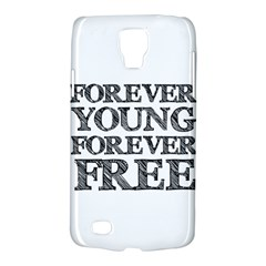 Forever Young Samsung Galaxy S4 Active (I9295) Hardshell Case