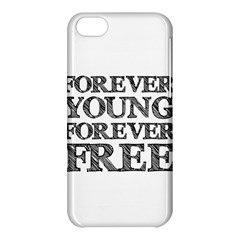 Forever Young Apple iPhone 5C Hardshell Case