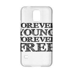 Forever Young Samsung Galaxy S5 Hardshell Case
