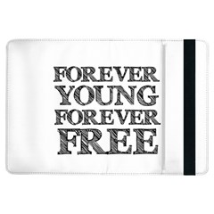 Forever Young Apple iPad Air Flip Case