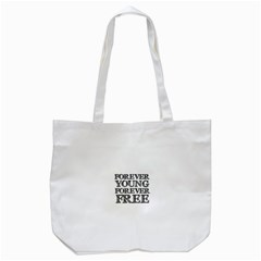 Forever Young Tote Bag (White)