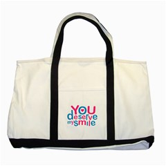 You Deserve My Smile Typographic Design Love Quote Two Toned Tote Bag