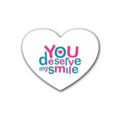 You Deserve My Smile Typographic Design Love Quote Drink Coasters (Heart)